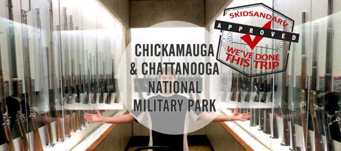 Chickamauga Battlefield & the Chattanooga National Military Park