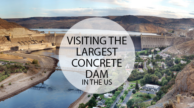 Grand Coulee Dam | Steamboat State Park – Part II